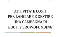 Equity crowdfunding, ecco quanto costa una campagna sulle piattaforme italiane