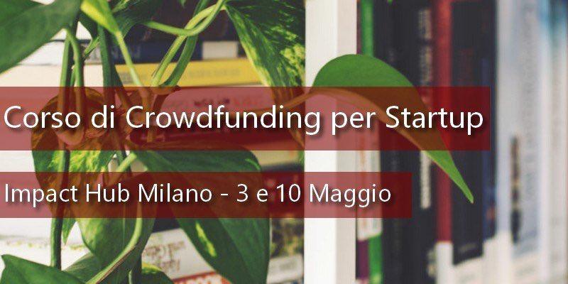 Corso-crowdfunding-per-Startup-Impact-Hub-Milano