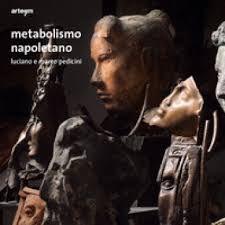 Metabolismo napoletano – Luciano e Marco Pedicini