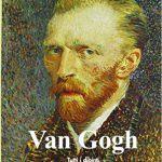Van Gogh tutti i dipinti