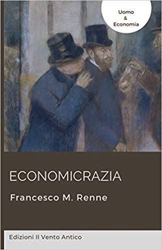 Economicrazia (Italiano) Copertina flessibile – 16 gen 2020