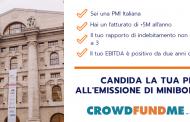 Il portale italiano di crowdfunding CrowdFundMe lancia call per pmi da finanziare tramite i minibond
