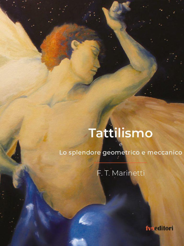 Tattilismo di Filippo Tommaso Marinetti