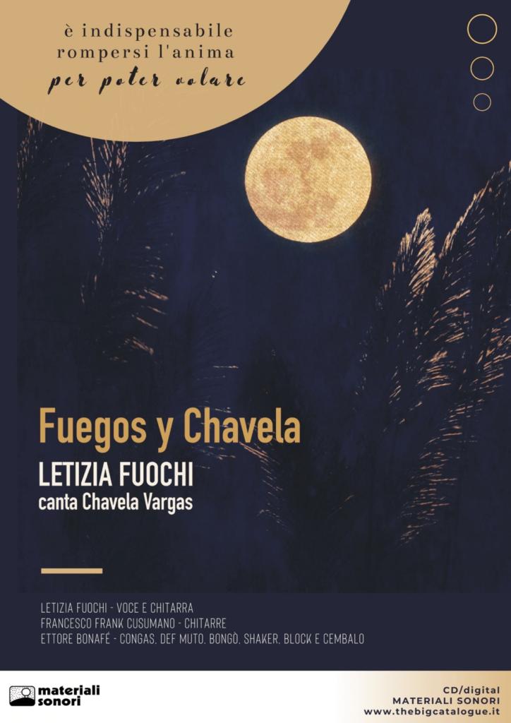 Fuegos y Chavela di Letizia Fuochi